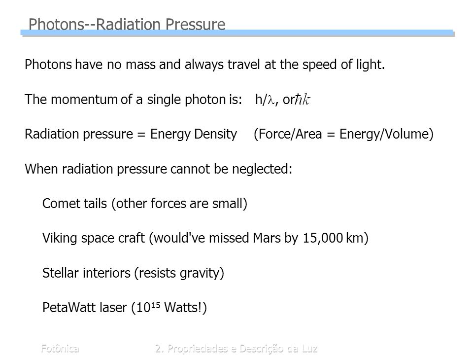 Photons--Radiation Pressure
