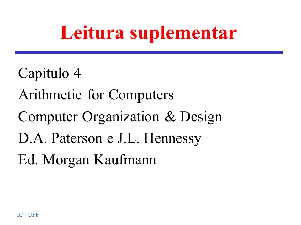 Leitura suplementar Capítulo 4 Arithmetic for Computers