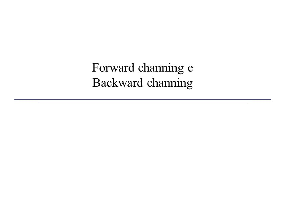 Forward channing e Backward channing
