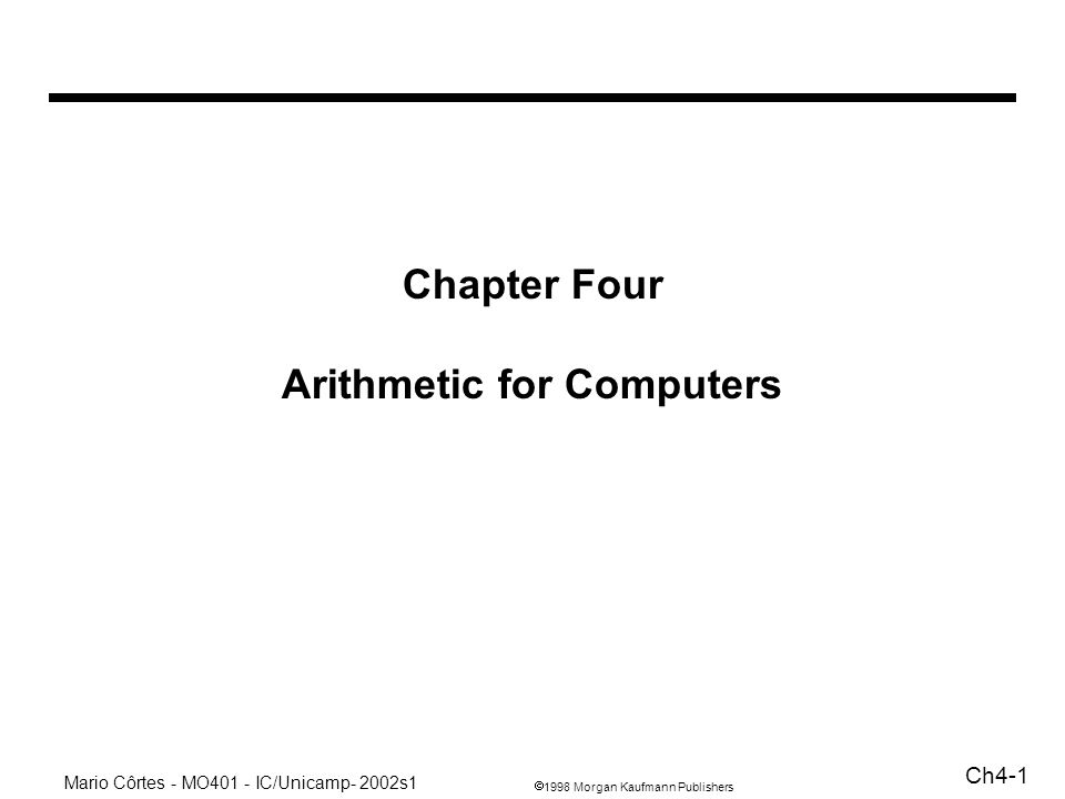 Chapter Four Arithmetic for Computers