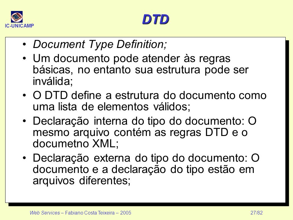 DTD Document Type Definition;