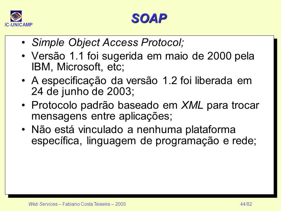 SOAP Simple Object Access Protocol;