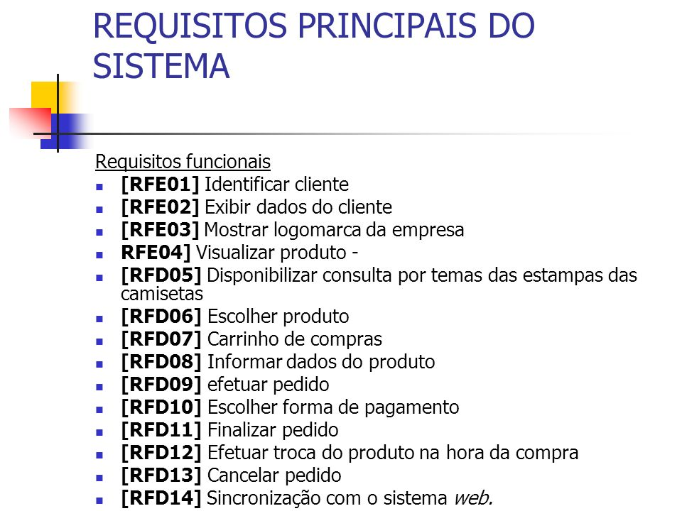 REQUISITOS PRINCIPAIS DO SISTEMA