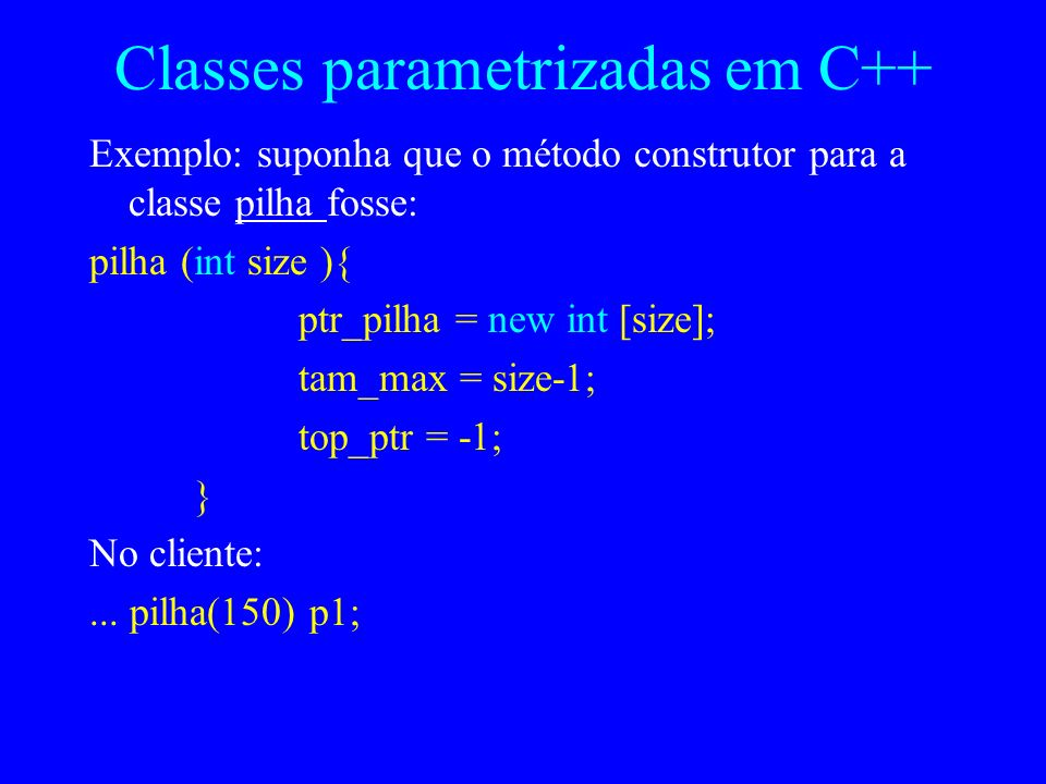Classes parametrizadas em C++