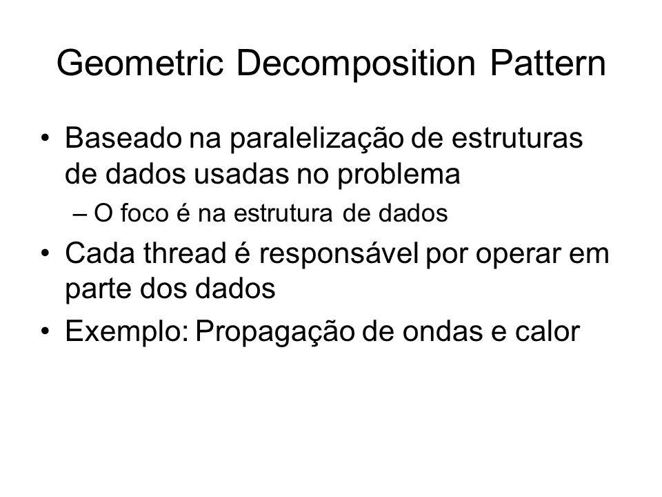 Geometric Decomposition Pattern
