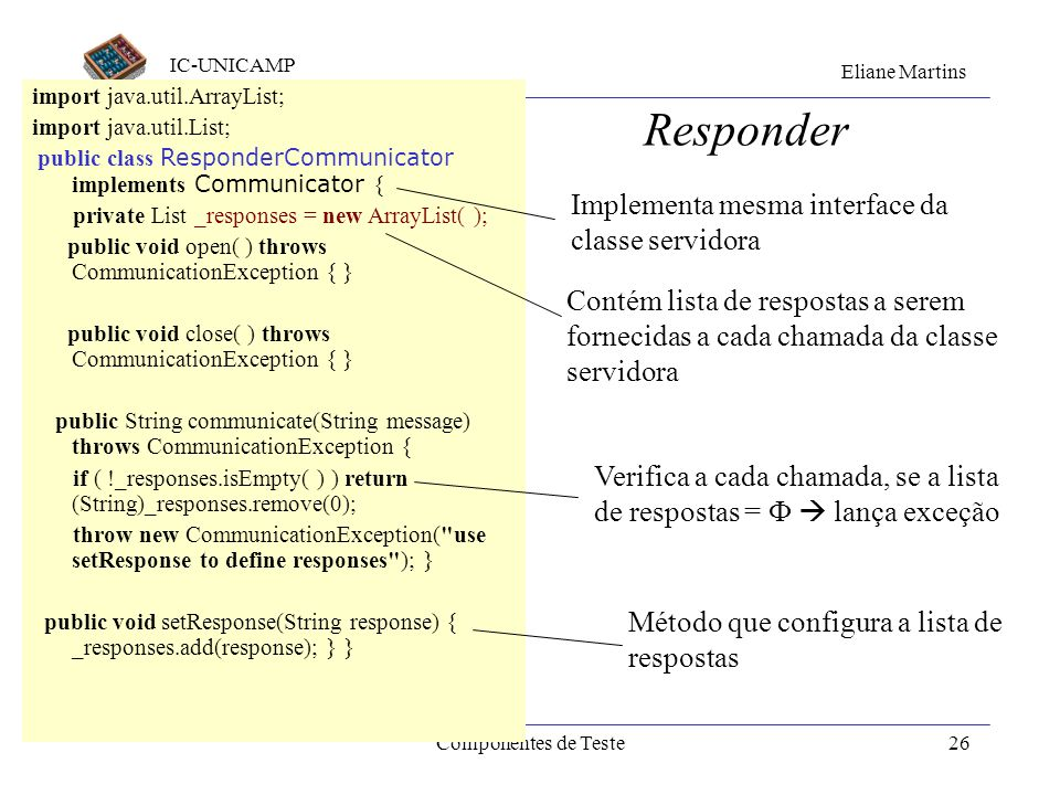 Responder Implementa mesma interface da classe servidora