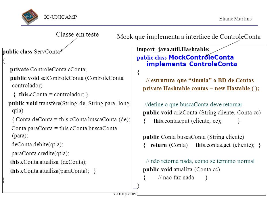 Mock que implementa a interface de ControleConta