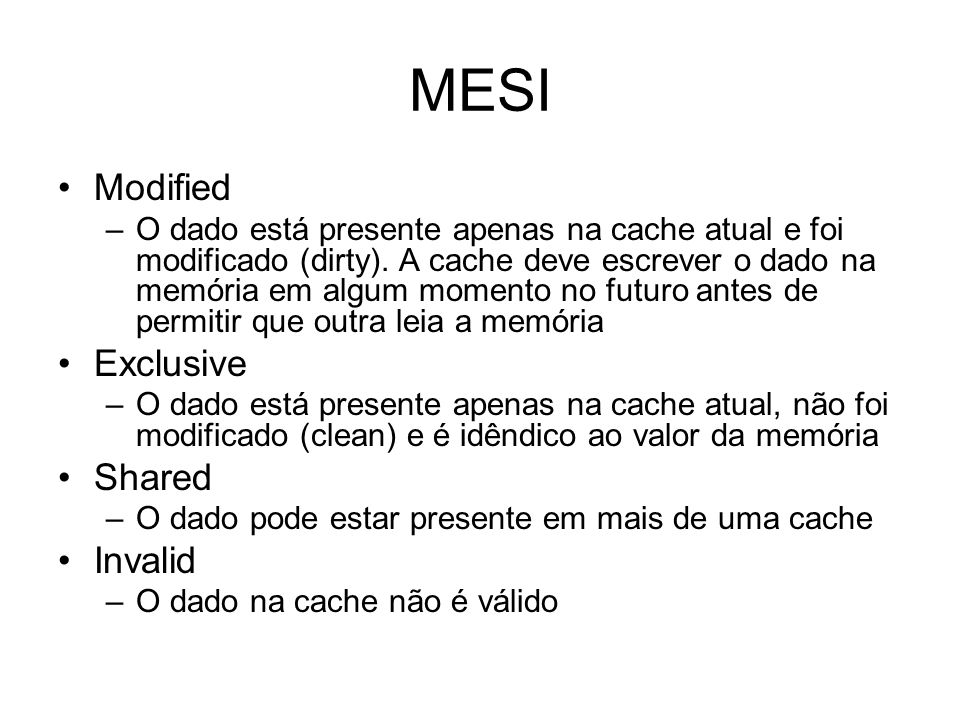 MESI Modified Exclusive Shared Invalid