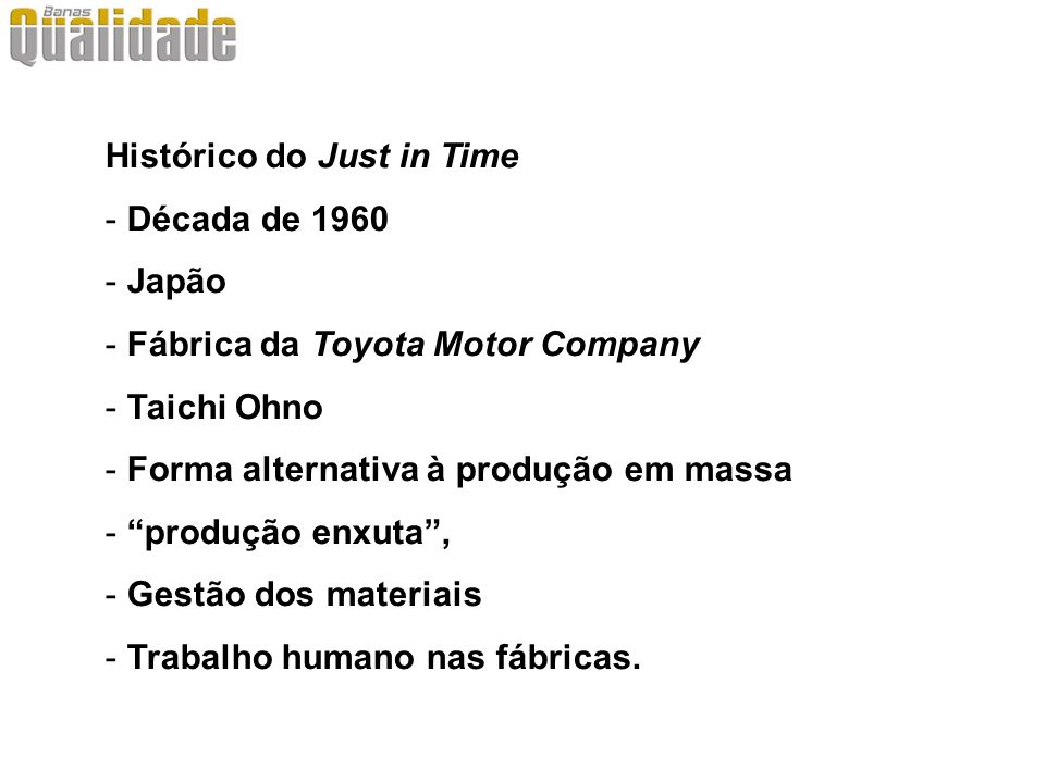 Histórico do Just in Time