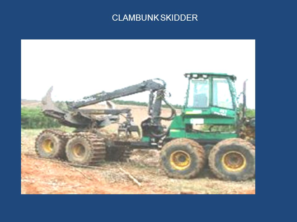 CLAMBUNK SKIDDER