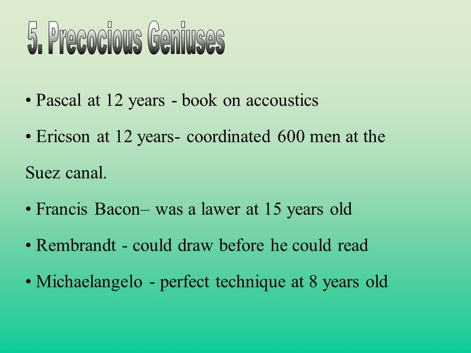 5. Precocious Geniuses Pascal at 12 years - book on accoustics