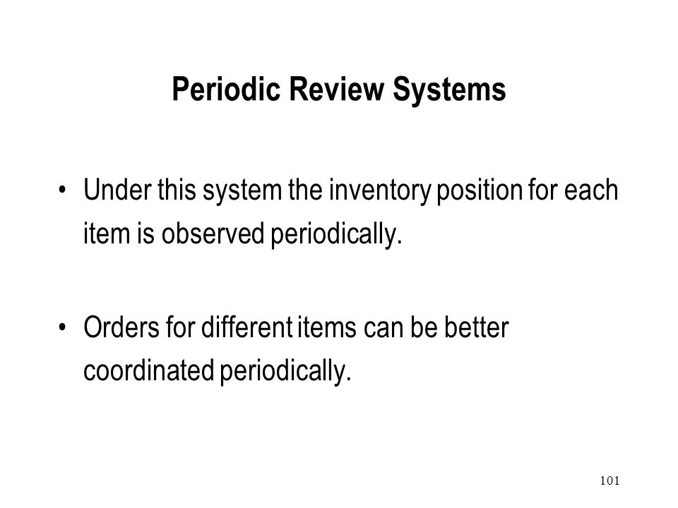 Periodic Review Systems