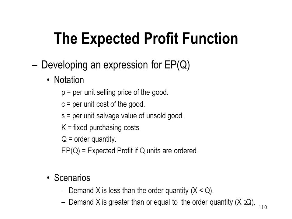 The Expected Profit Function