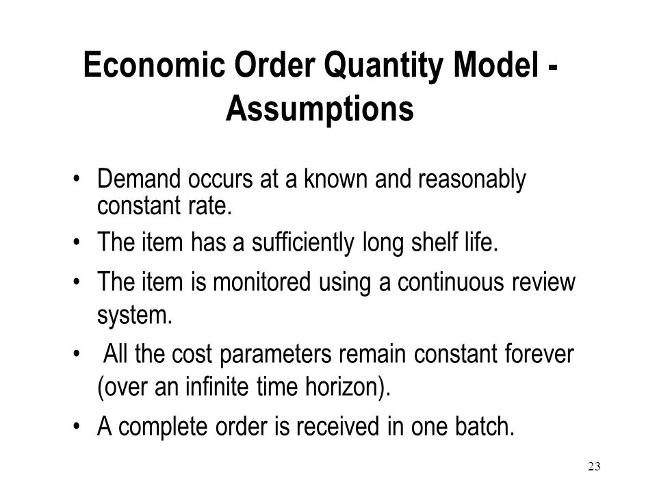 Economic Order Quantity Model - Assumptions