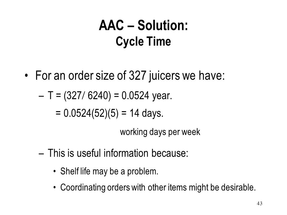 AAC – Solution: Cycle Time