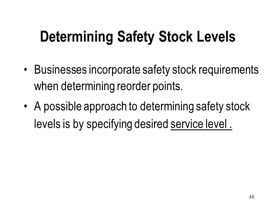 Determining Safety Stock Levels
