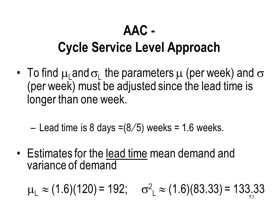 AAC - Cycle Service Level Approach
