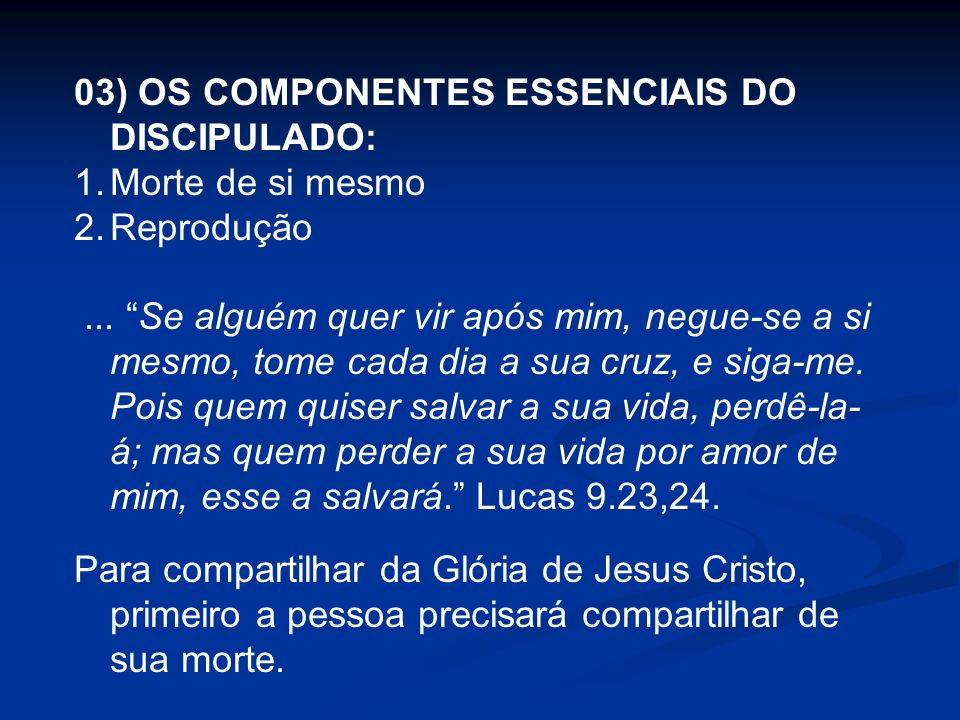 03) OS COMPONENTES ESSENCIAIS DO DISCIPULADO: