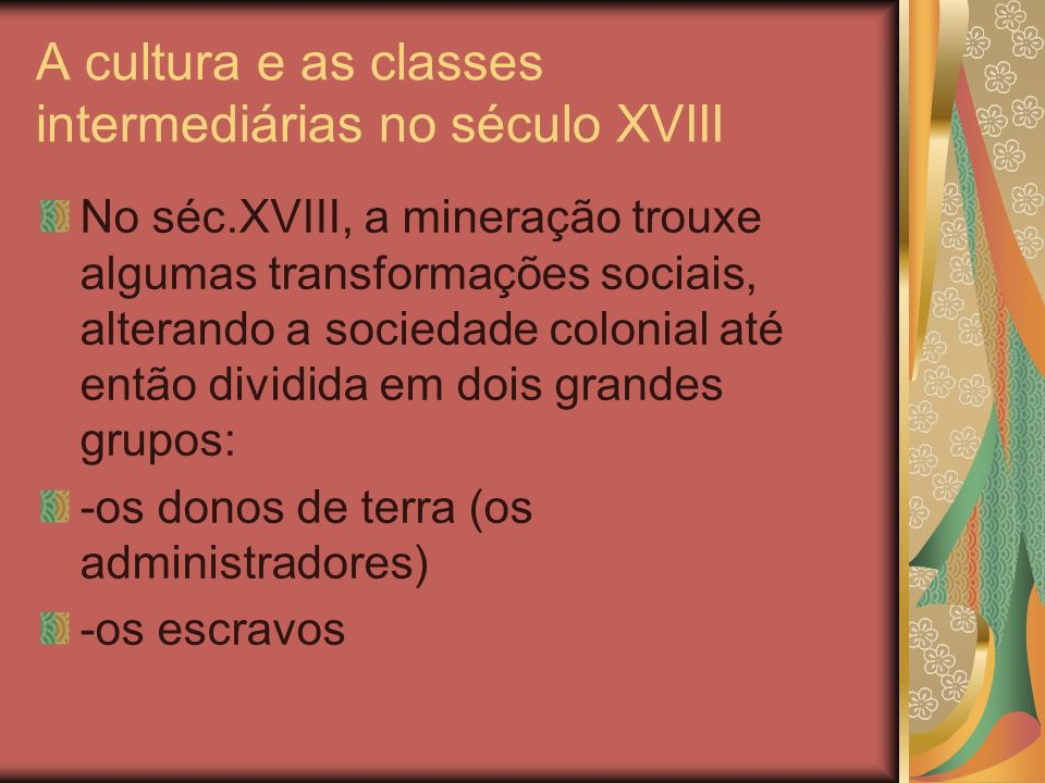 A cultura e as classes intermediárias no século XVIII