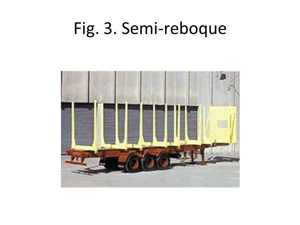 Fig. 3. Semi-reboque