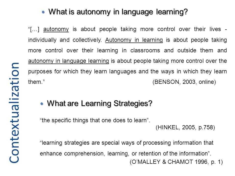 Contextualization What is autonomy in language learning