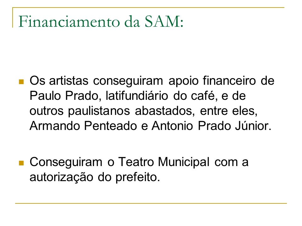 Financiamento da SAM: