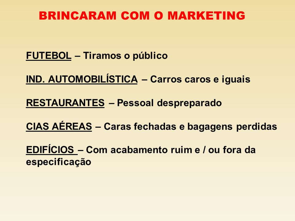 BRINCARAM COM O MARKETING