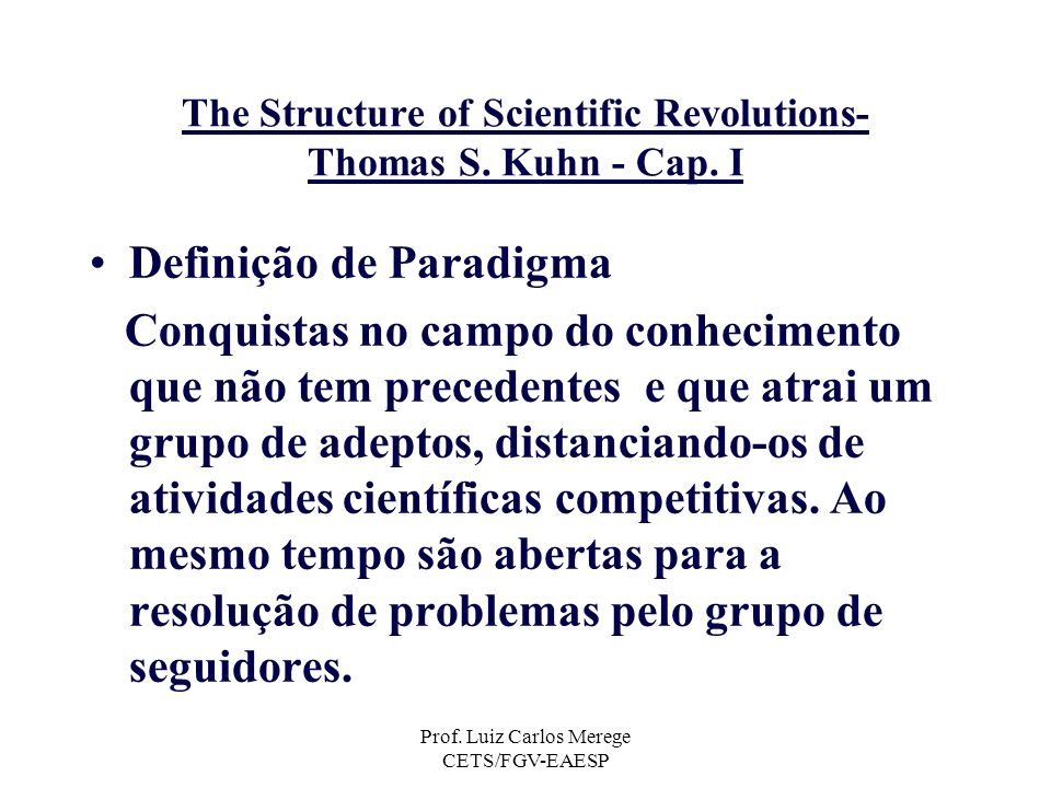 The Structure of Scientific Revolutions- Thomas S. Kuhn - Cap. I
