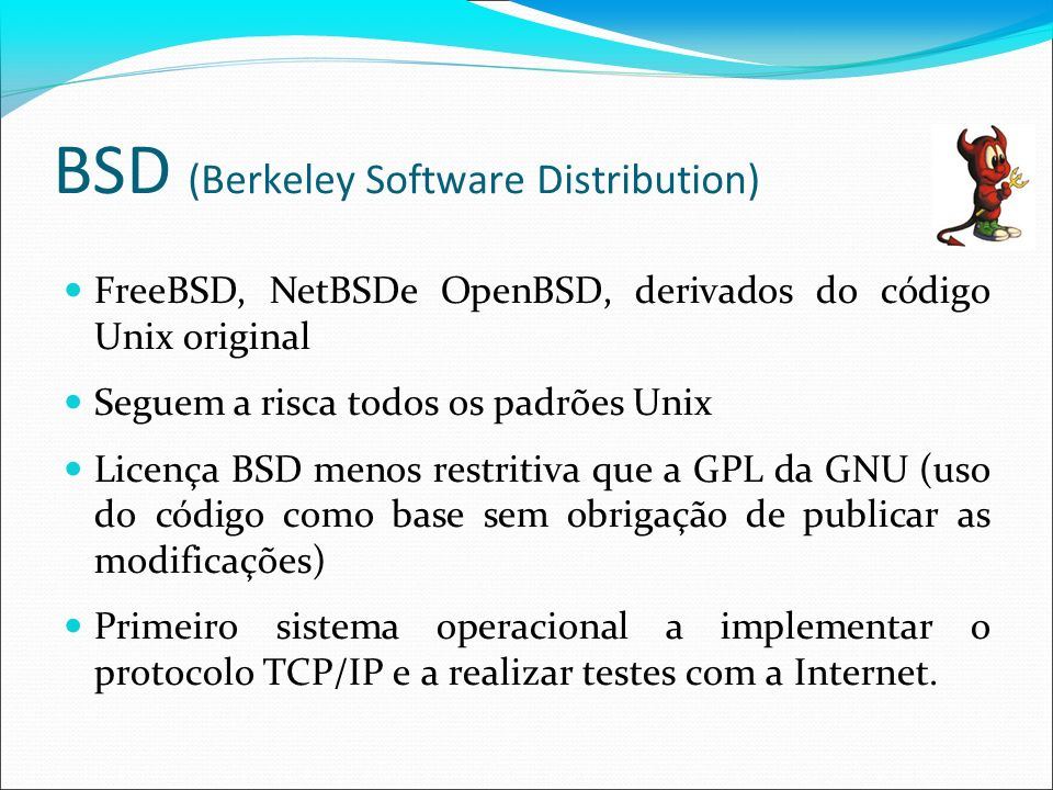 BSD (Berkeley Software Distribution)