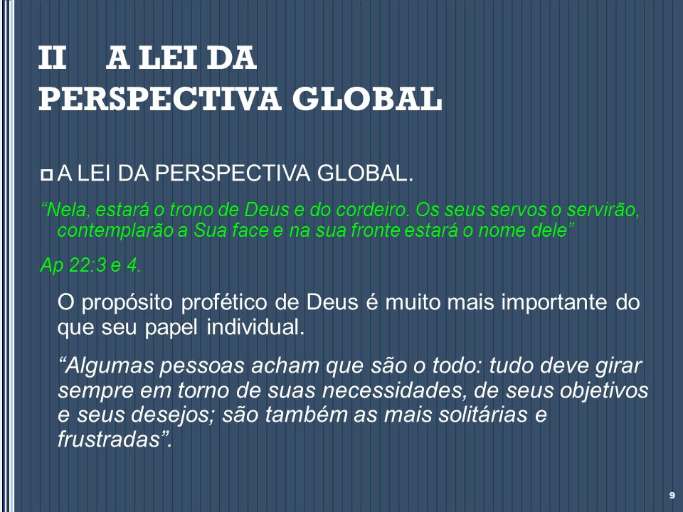 II A LEI DA PERSPECTIVA GLOBAL
