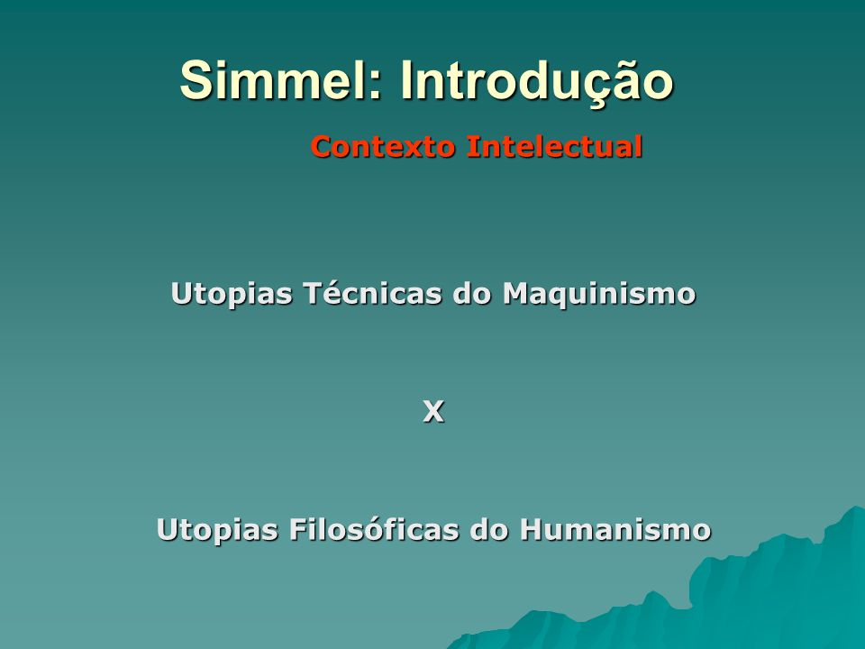 Utopias Técnicas do Maquinismo Utopias Filosóficas do Humanismo
