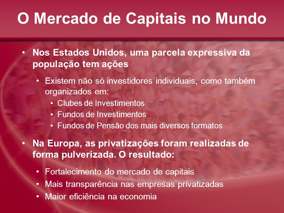 O Mercado de Capitais no Mundo