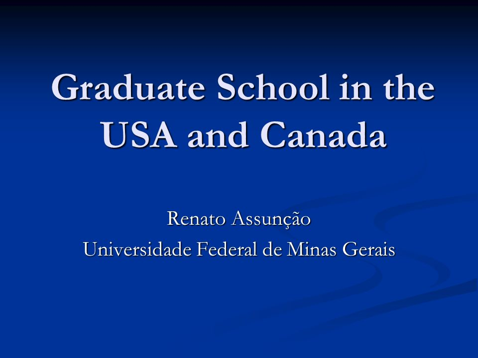 Graduate School in the USA and Canada