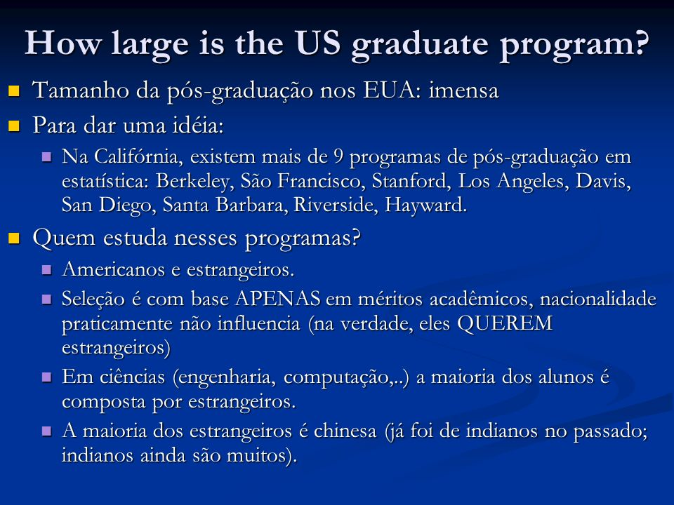 How large is the US graduate program