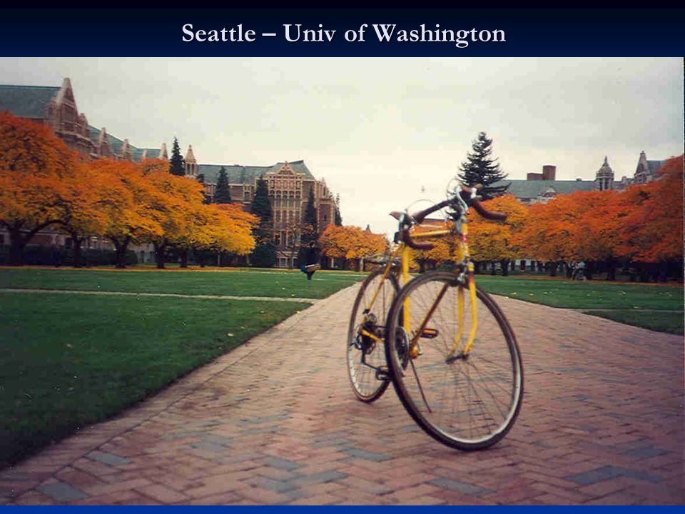 Seattle – Univ of Washington