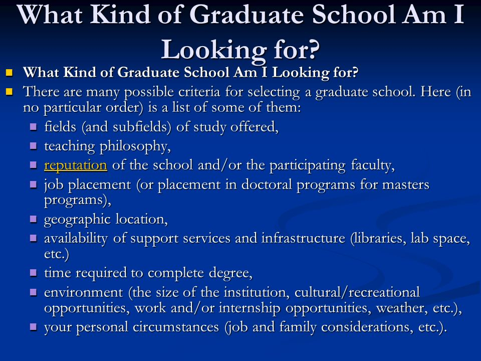 What Kind of Graduate School Am I Looking for