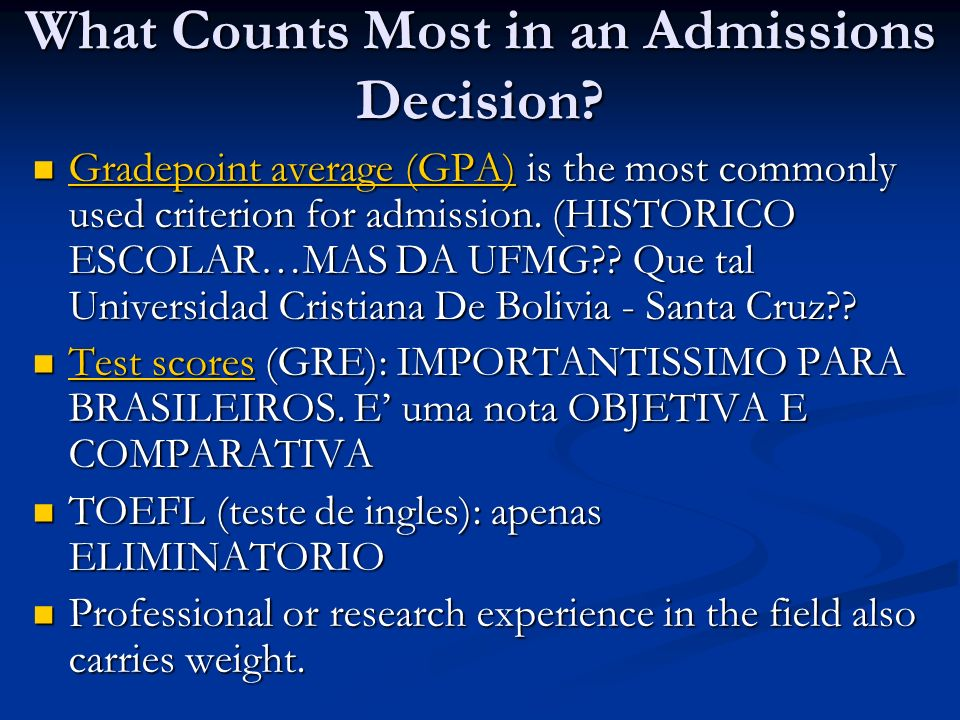 What Counts Most in an Admissions Decision
