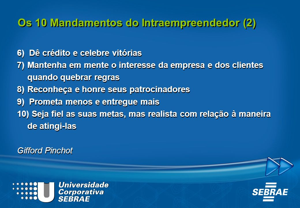 Os 10 Mandamentos do Intraempreendedor (2)