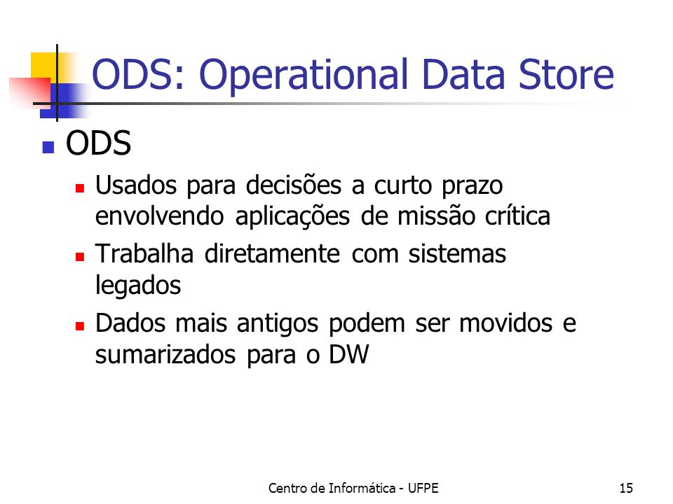 ODS: Operational Data Store