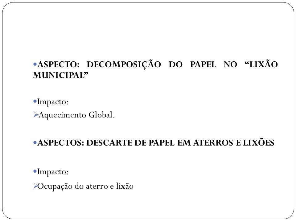 ASPECTO: DECOMPOSIÇÃO DO PAPEL NO LIXÃO MUNICIPAL