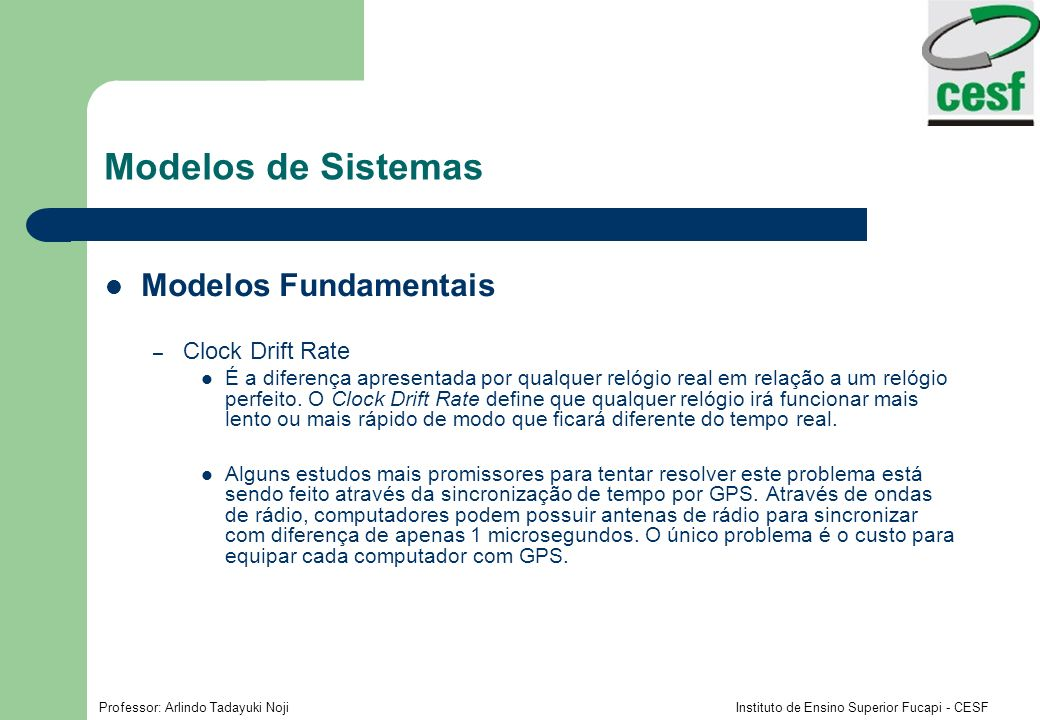Modelos de Sistemas Modelos Fundamentais Clock Drift Rate