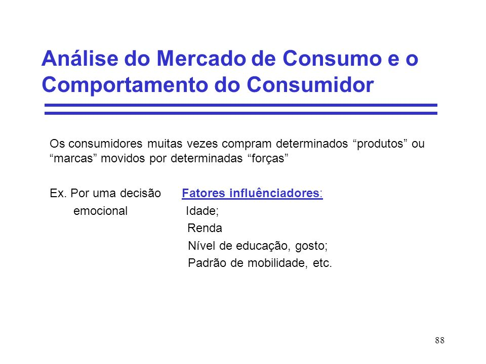Análise do Mercado de Consumo e o Comportamento do Consumidor