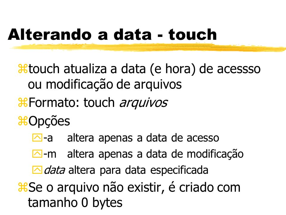 Alterando a data - touch