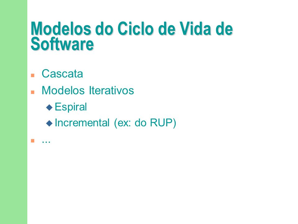 Modelos do Ciclo de Vida de Software