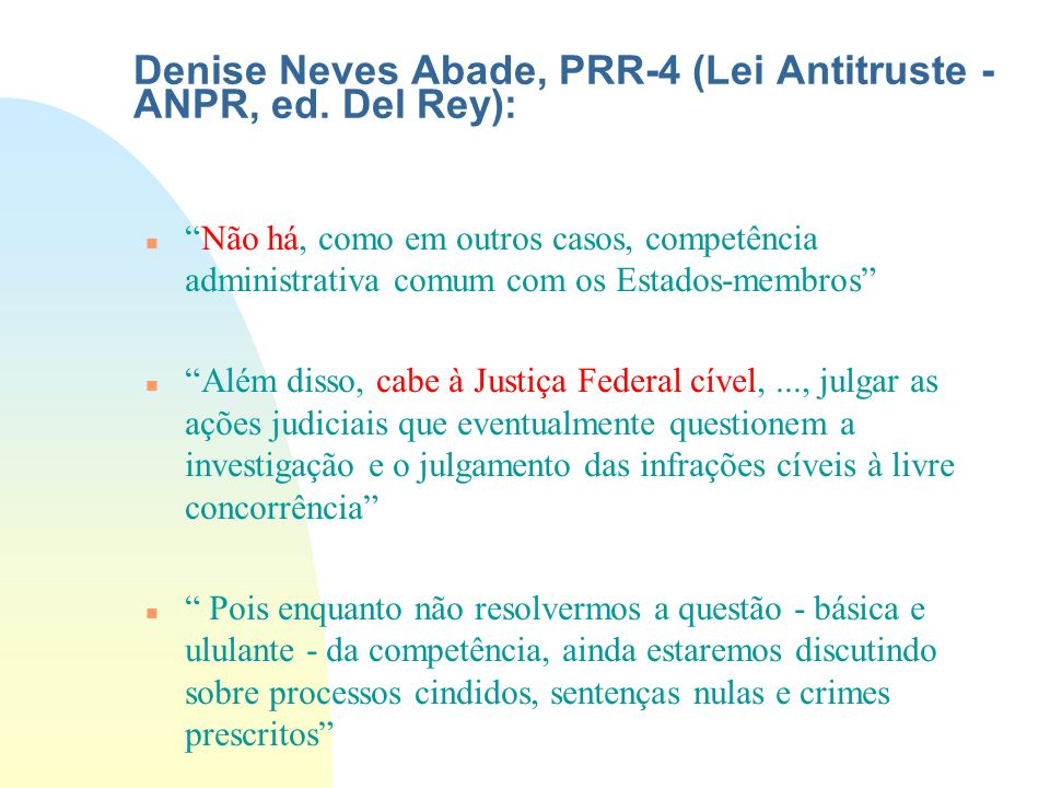 Denise Neves Abade, PRR-4 (Lei Antitruste - ANPR, ed. Del Rey):