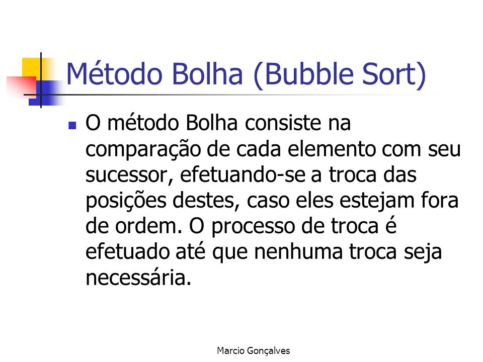 Método Bolha (Bubble Sort)