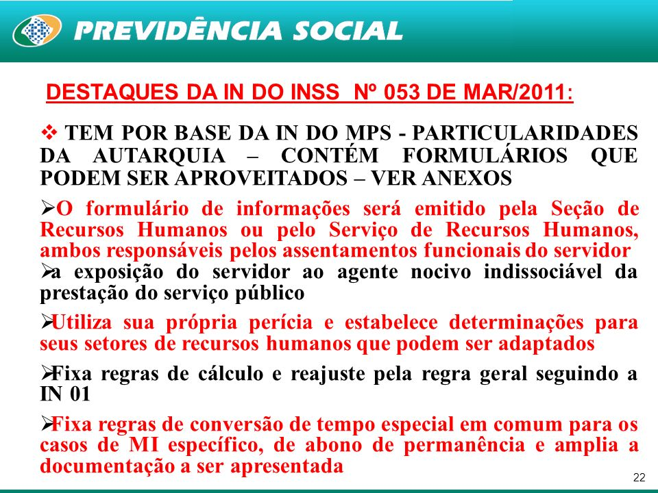 DESTAQUES DA IN DO INSS Nº 053 DE MAR/2011: