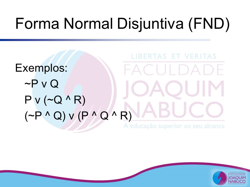 Forma Normal Disjuntiva (FND)