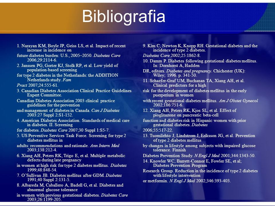 Bibliografia 1. Narayan KM, Boyle JP, Geiss LS, et al. Impact of recent increase in incidence on.
