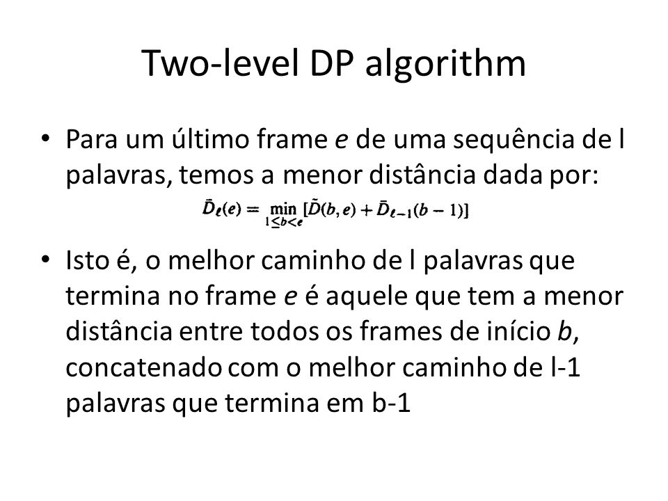 Two-level DP algorithm